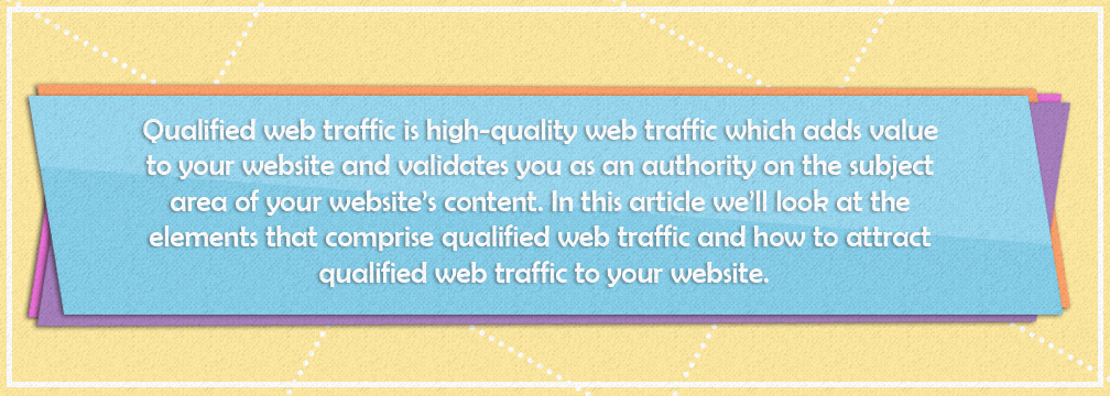 Qualified Web Traffic