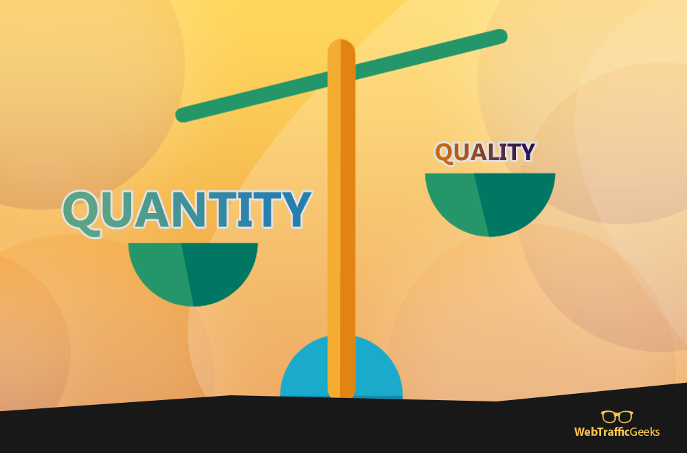 Web Traffic Quality Over Quantity?